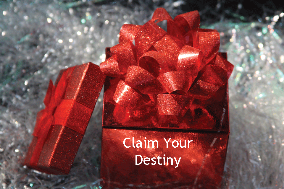 Claim Your Destiny